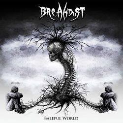 Breakdust - Baleful World