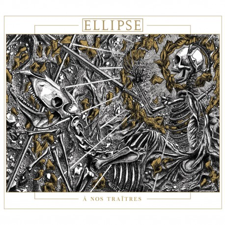 Ellipse - A nos Traitres